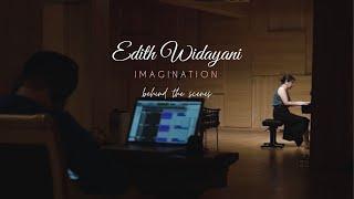 [Behind The Scenes] Imagination: Edith Widayani, piano