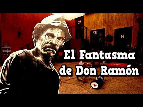 EL FANTASMA DE DON RAMON DEL CHAVO DEL OCHO
