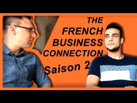 The French Business Connection Sofiane Cheniti / Sébastien D immobilier