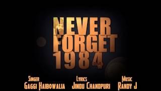 Never Forget 84 (feat. Randy J) (Gaggi Haibowalia) Mp3 Song Download