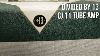 Guitar Amps for Blues, Rock - Divided by 13 CJ11 Tube Guitar Amplifier Demo - Thursday Gear Videos