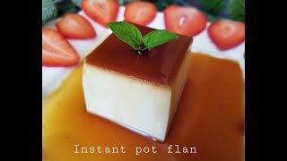 How to make easy FLAN in the Instant Pot - Bánh Flan #17
