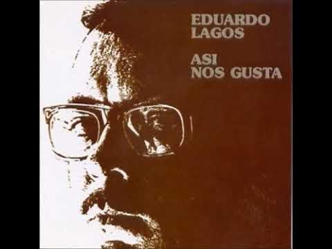 Eduardo Lagos - Así nos gusta (1969)