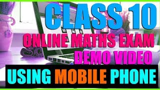 using Mobile:  Exam : CLASS 10 Maths Online Exam- How to write it? Demo Video