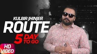 Route (5 day to go) | kulbir jhinjher | deep jandu | sukh sanghera | releasing on 13 october