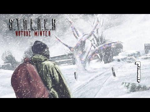 S.T.A.L.K.E.R Nature Winter -  Серия 1 [Злая, Холодная Зона]