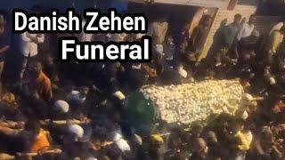 Danish Zehen Live Funeral | Accident