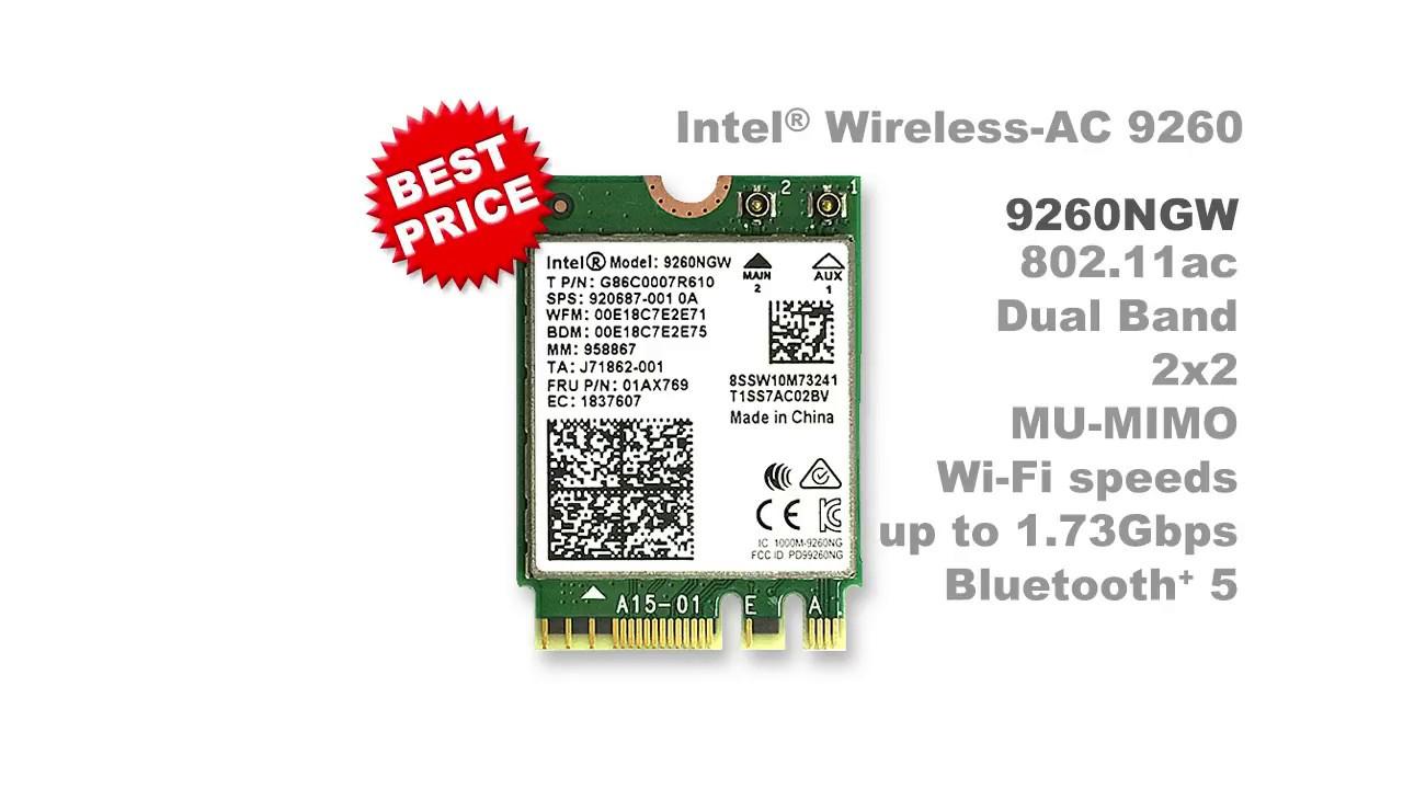 Intel® Wireless-AC 9260 5th Generation Intel 802 11ac, Dual Band, 2x2 Wi-Fi  + Bluetooth+ 5