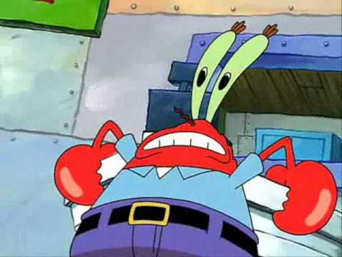 Mr Krabs Froths At The Mouth Youtube