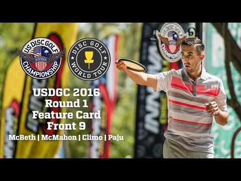 2016 USDGC Round 1 Front 9 Feature Card (McBeth, McMahon, Climo, Paju)