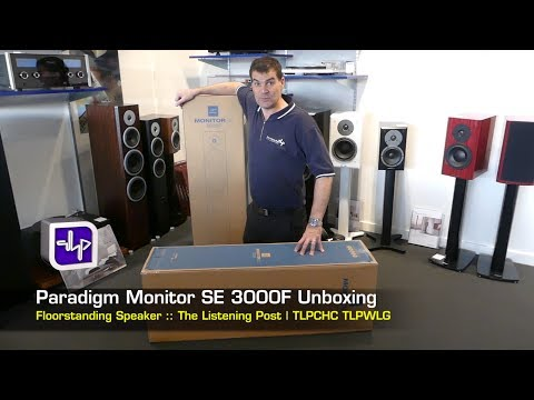 Paradigm Monitor SE 3000F Floorstanding Speakers Unboxing | The Listening Post | TLPCHC TLPWLG