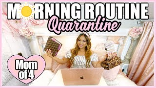 Mom Of 4 Morning Quarantine Routine During Covid 19 | Morning Routine Ideas, Systems and Motivation