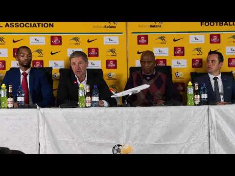 Bafana Bafa coach Stuart Baxter's squad announcement press conference
