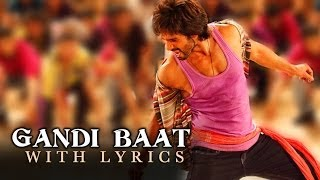 Gandi Baat - Full Song With Lyrics - R...Rajkumar