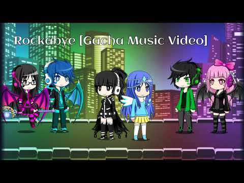 Rockabye Mega Remix [Special 290+ subs] [Gacha Studio] [Music Video] [Gift] [with my oc's]
