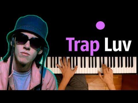 Big Baby Tape - Trap Luv ● караоке | PIANO KARAOKE ● ᴴᴰ + НОТЫ & MIDI