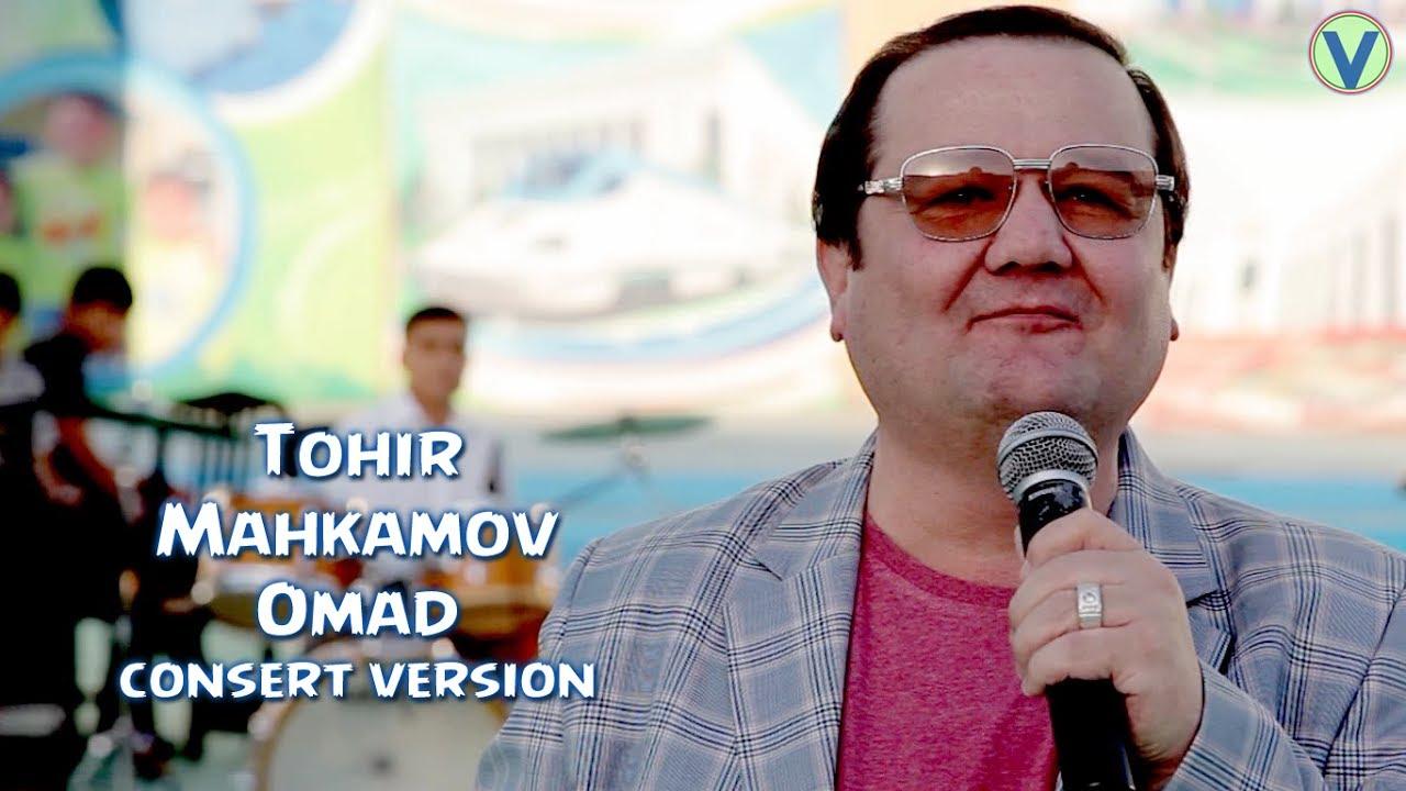 Tohir Mahkamov - Omad | Тохир Махкамов - Омад (consert version) 2017