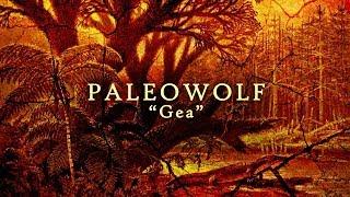 Paleowolf - Gea (Primal Earth, 2018)