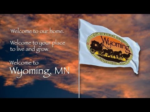 Welcome to Wyoming, MN