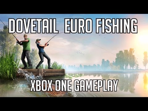 Dovetail games euro fishing xbox id xbox one gameplay for Fishing xbox one