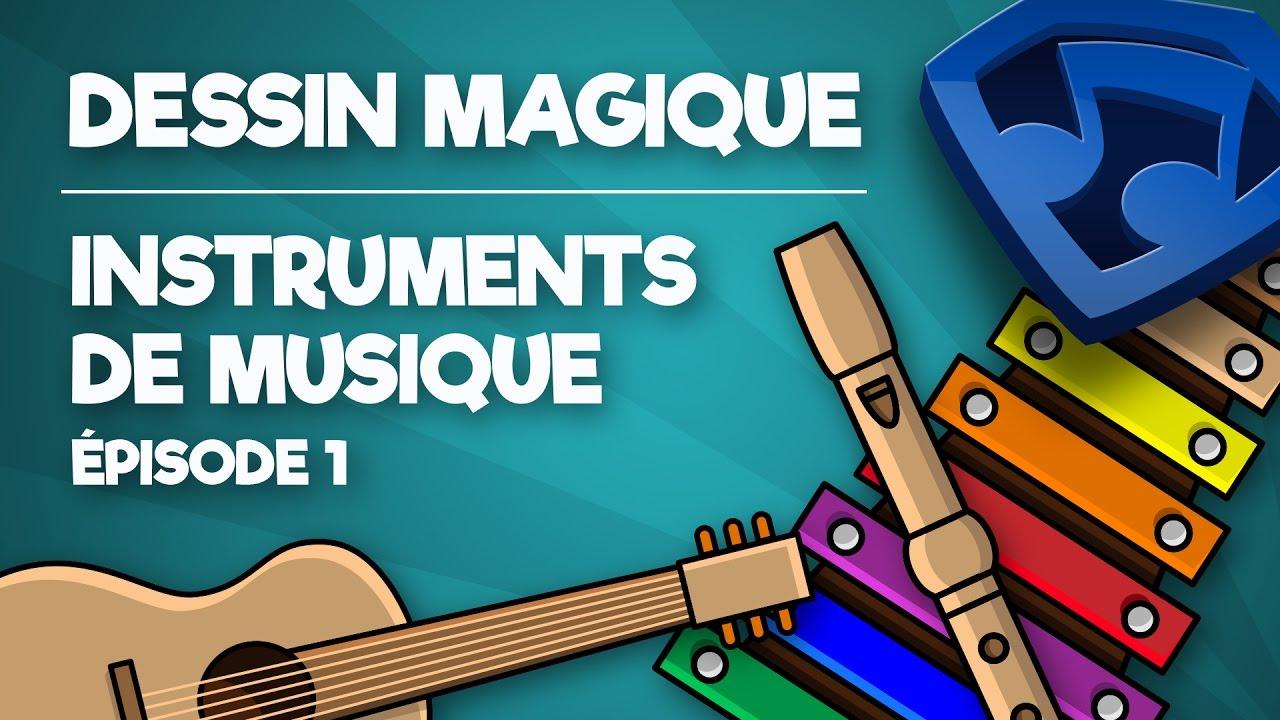 On Dessine Les Instruments De Musique Episode 1 Dessin Magique Kids Super Songs Francais Youtube