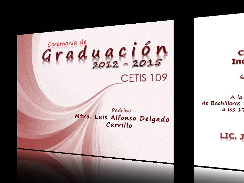 invitacion graduacion gen 2012 - 2015 cetis 109