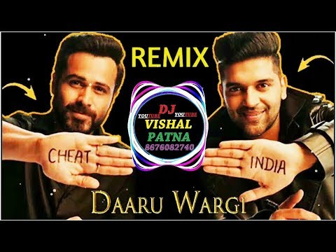 DJ raj kamal basti Cheat India Daaru Wargi Guru Ranhgwara new Hindi dj song 2019