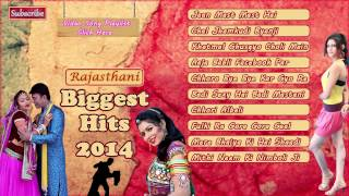 Rajasthani Biggest Hits Of 2014 | SUPERHIT DJ Dhamaka Dance Songs♪♪ | Audio Jukebox | Full MP3 Songs