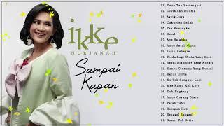 Gambar cover Ikke Nurjanah Lagu Terbaik - Ikke Nurjanah Lagu Lagu - Ikke Nurjanah Lagu Terbaru 2019