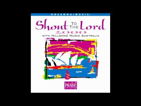 09.Love You So Much - Shout to the Lord 2000 - Hillsong Music Australia [1998]