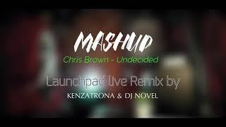Chris Brown - Undecided (Mashup) Live Launchpad by KENZATRONA & DJ NOVEL