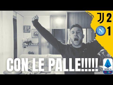 JUVENTUS - NAPOLI 2-1 LIVE REACTION!!!! FINALMENTE LA CAZZIMMA! - Juvendless