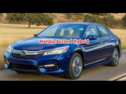 Honda Accord Hybrid - Honda Accord Hybrid 2017 Review Touring