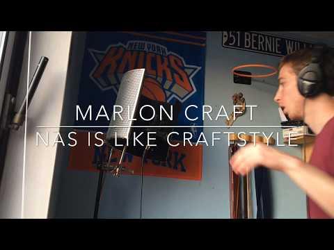 Marlon Craft - Nas Is Like Craftstyle