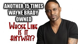 "Another 15 Times Wayne Brady Owned ""Whose Line Is It, Anyway?"""