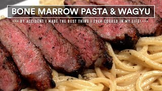 Steak & Pasta! BONE MARROW Pasta and Grilled Wagyu MBS7 WOW!