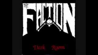 The Faction - Dark Room - 05 - Tongue like a battering Ram