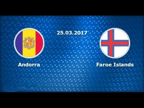 FORECAST FOR MATCH! World Cup 2018 | Andorra - Faroe Islands  | FORCAST OF THE MATCH 25.03.2017