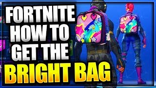 Fortnite: How to Unlock *NEW* Brite bag on Fortnite battle Royale RAINBOW Bright Bag Backpack Skin