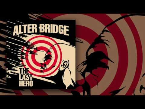 ALTER BRIDGE - Show Me A Leader (Official Audio) | Napalm Records