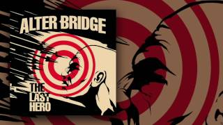 ALTER BRIDGE - Show Me A Leader (Official Audio) | Napalm Records