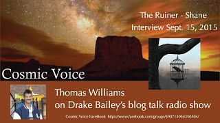 The Ruiner - Shane interview with Thomas Williams on Cosmic Voice Radio