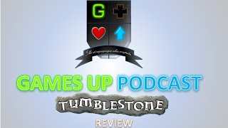 Tumblestone Review | Games Up Podcast