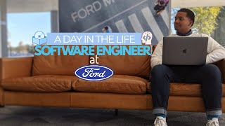 A Day in the Life of a Software Engineer | Ford