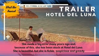 Gambar cover [ENG SUB] Trailer Hotel Del Luna | Sinopsis Drama Korea Hotel Del Luna