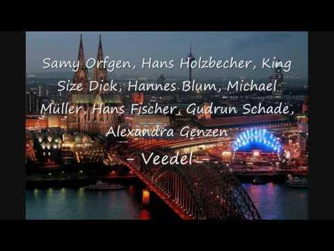 Kölle Combo (Samy Orfgen, King Size Dick, Hannes Blum,...)  - Veedel