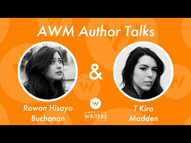 A conversation with Rowan Hisayo Buchanan and T Kira Madden