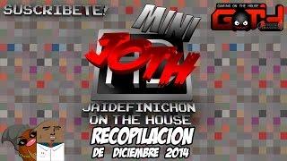 JOTH compilacion Diciembre 2014 en Español Chileno