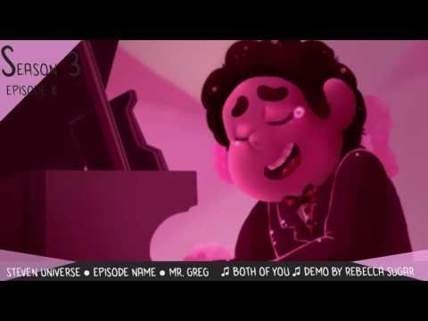 Steven Universe ♫ ♪ Both Of You Rebecca Sugar Demo ♪ ♫
