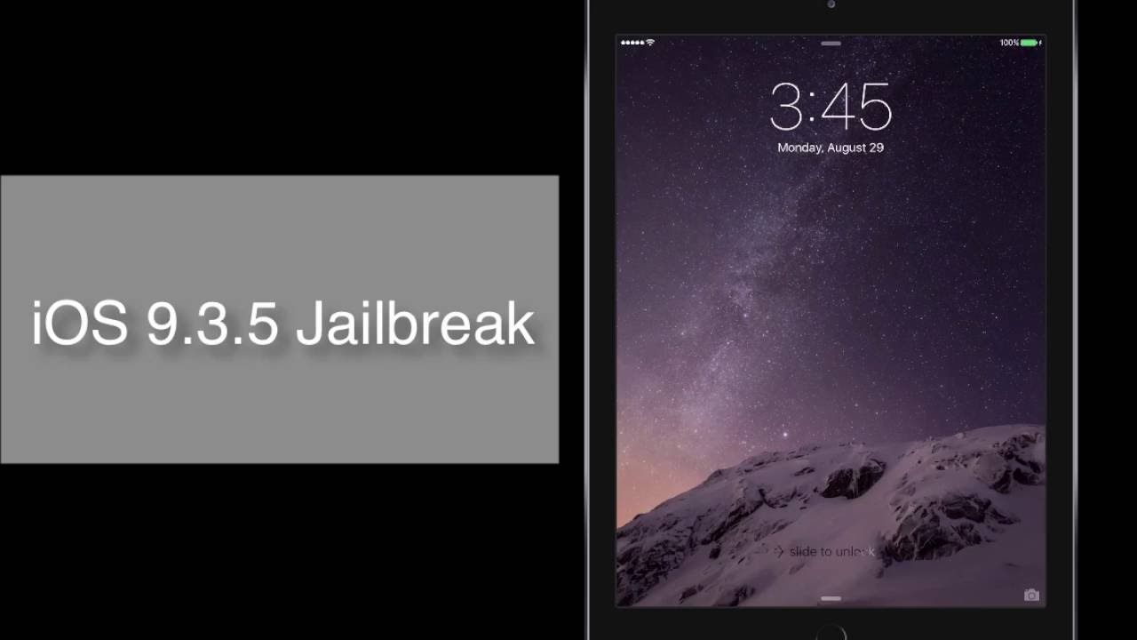 iOS 9.3.5 Jailbreak[Full Jailbreak]